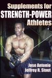 Supplements for Strength-Power Athletes 9780736037723