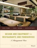 Design and Equipment for Restaurants and Foodservice 4th Edition