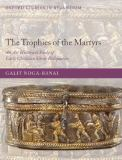 The Trophies of the Martyrs 9780199217748