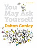 You May Ask Yourself 4th Edition
