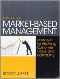 Market-Based Management 6th Edition