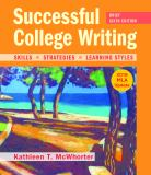 Successful College Writing, Brief Edition with 2016 MLA Update 6th Edition