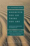 Wherever You Go, There You Are 10th Edition