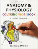 Anatomy and Physiology Coloring Workbook 9780805347784