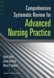 Comprehensive Systematic Review for Advanced Nursing Practice 9780826117786