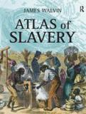 Atlas of Slavery 9780582437807