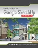Introduction to Google SketchUp 2nd Edition