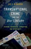 Transnational Crime and the 21st Century 9780195397826