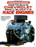 How to Build Chevrolet Small-Block V-8 Race Engines 9780879387839