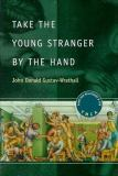 Take the Young Stranger by the Hand