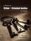 A History of Crime and Criminal Justice in America 9781594607844