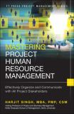 Mastering Project Human Resource Management 1st Edition