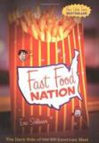 Fast Food Nation 1st Edition