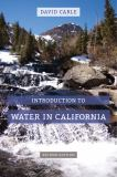 Introduction to Water in California 2nd Edition