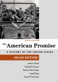 The American Promise, Value Edition, Combined Volume 6th Edition