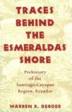 Traces Behind the Esmeraldas Shore 9780817307929