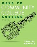 Keys to Community College Success Plus NEW MyStudentSuccessLab Update -- Access Card Package 7th Edition