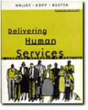 Delivering Human Services 4th Edition