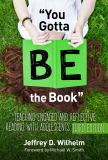 You Gotta BE the Book 3rd Edition