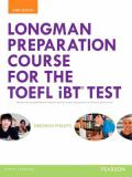 Longman Preparation Course for the Toefl® IBT Test 3rd Edition