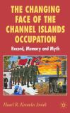 The Changing Face of the Channel Islands Occupation 9781403988041
