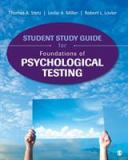 Student Study Guide for Foundations of Psychological Testing 1st Edition