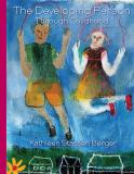 The Developing Person Through Childhood 9781464108051