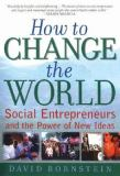 How to Change the World 1st Edition