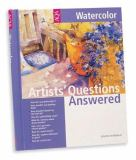 Artists' Questions Answered - Watercolor 9781560108054