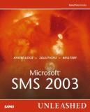 Microsoft Systems Management Server 2003 Unleashed 9780672328060