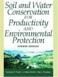 Soil and Water Conservation for Productivity and Environmental Protection 4th Edition