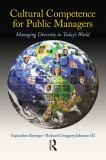 Cultural Competence for Public Managers