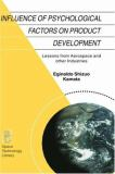 Influence of Psychological Factors on Product Development 9781402008078