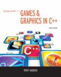 Starting Out with Games and Graphics in C++ 2nd Edition