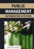 Public Management Information Systems 9781591408079
