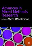 Advances in Mixed Methods Research 9781412948081