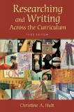 Researching and Writing Across the Curriculum 3rd Edition