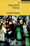 A Population History of the United States 9780521788106