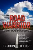 Lessons from a Road Warrior 9780981838106