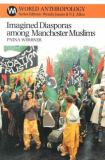 Imagined Diasporas among Manchester Muslims 9781930618114