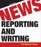 News Reporting and Writing 10th Edition