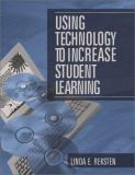 Using Technology to Increase Student Learning 9780803968134