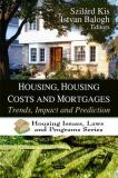 Housing, Housing Costs and Mortgages 9781607418139