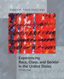Experiencing Race, Class, and Gender in the United States 5th Edition
