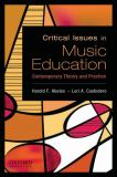 Critical Issues in Music Education 9780195388152
