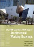 The Professional Practice of Architectural Working Drawings 9780470618158