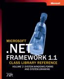 Microsoft . NET Framework 1.1 Class Library Reference 9780735618183
