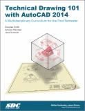 Technical Drawing 101 with AutoCAD 2014