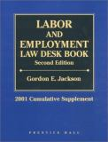 Labor and Employment Law Desk Book 9780130328199