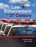 Law Enforcement in the 21st Century 4th Edition